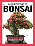 Guia Segredos do Bonsai (Portuguese Edition)
