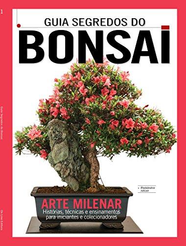 Guia Segredos do Bonsai (Portuguese Edition)