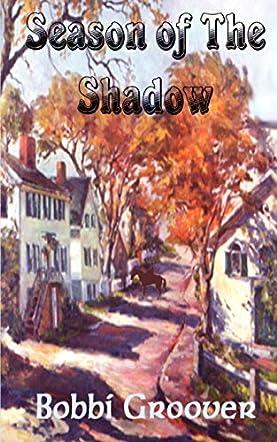 Season of The Shadow