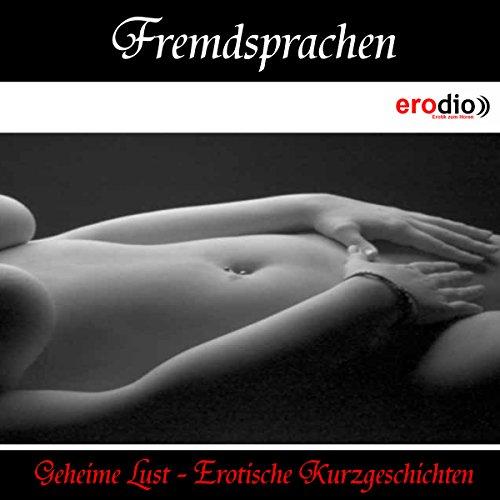 Fremdsprachen (Geheime Lust - Erotische Kurzgeschichten) Titelbild