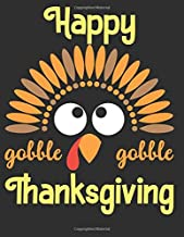 Happy Thanksgiving Coloring Book For Toddlers And Kids: 110 Pages | One-Sided Printing (Safe For Markers, Paint, Crayons) | Holiday Gift For Girls And Boys Of All Ages