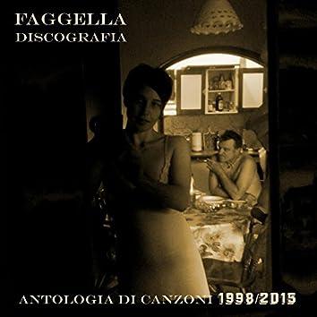 Discografia: antologia di canzoni 1998-2015