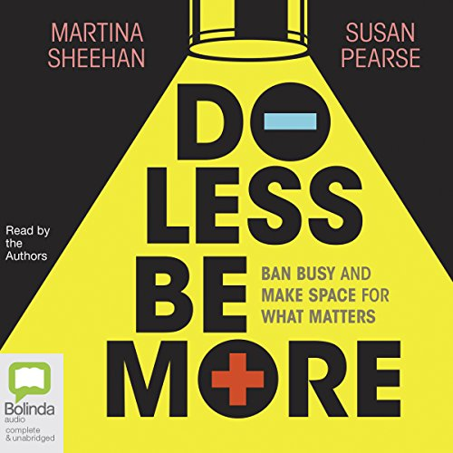 Do Less Be More audiobook cover art