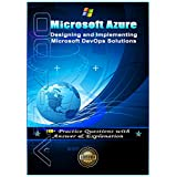 Designing and Implementing Microsoft DevOps Solutions: Microsoft Azure (AZ-400) Certification (English Edition)