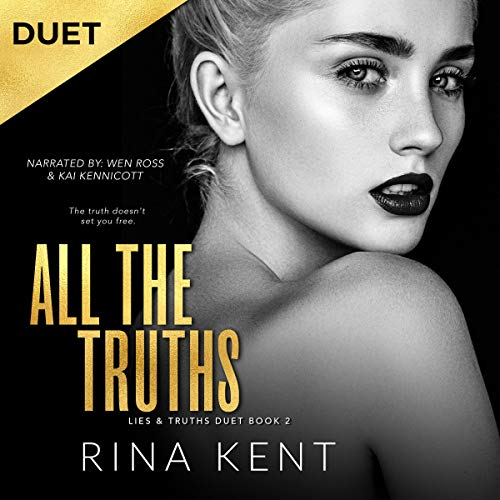 All the Truths: A Dark New Adult Romance audiobook cover art