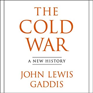 The Cold War     A New History              Written by:                                                                                                                                 John Lewis Gaddis                               Narrated by:                                                                                                                                 Jay Gregory,                                                                                        Alan Sklar                      Length: 9 hrs and 51 mins     4 ratings     Overall 4.8
