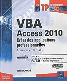 VBA Access 2010 - Créez des applications professionnelles - Exercices et corrigés