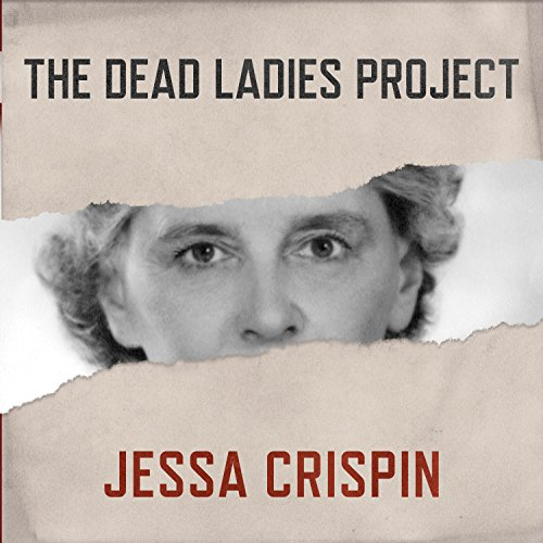 The Dead Ladies Project audiobook cover art