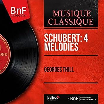 Schubert: 4 Mélodies (Mono Version)