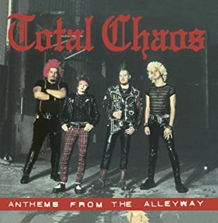 Anthems From The Alleyway by Total Chaos (2004-10-01)