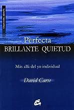 Perfecta brillante quietud / Perfect Bright Stillness (Spanish Edition) by David Carse (2009-06-30)