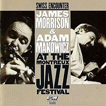 Swiss Encounter: Live At The Montreux Jazz Festival (Live)