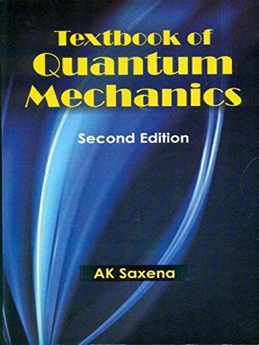 TEXTBOOK OF QUANTUM MECHANICS 2ED (PB 2017)