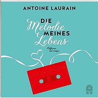 Die Melodie meines Lebens                   Autor:                                                                                                                                 Antoine Laurain                               Sprecher:                                                                                                                                 Axel Wostry                      Spieldauer: 6 Std. und 5 Min.     15 Bewertungen     Gesamt 3,5