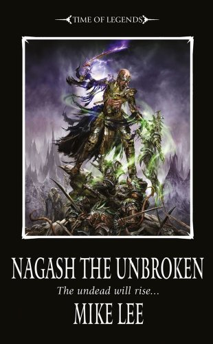 Nagash the Unbroken (Book Two of the Nagash Trilogy) (Warhammer)