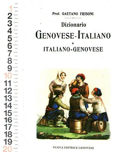 Gaetano Frisoni - Dizionario Genovese-Italiano Copia Anastatica