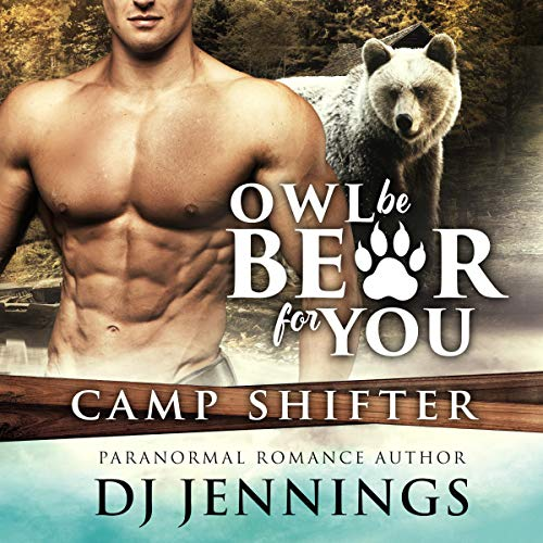 Couverture de Owl Be Bear for You