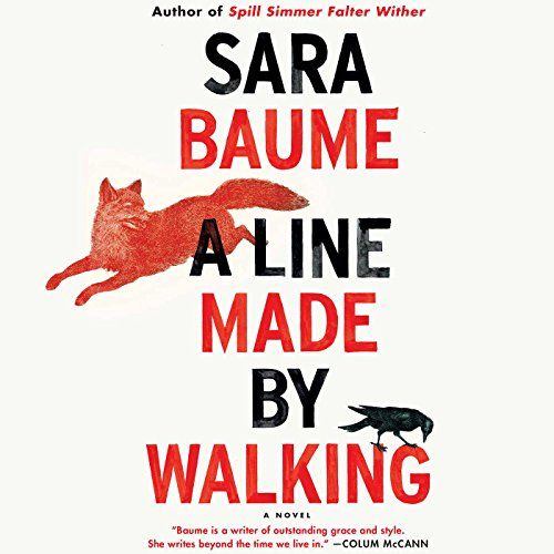 A Line Made by Walking audiobook cover art