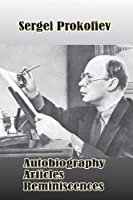 S. Prokofiev: Autobiography, Articles, Reminiscences