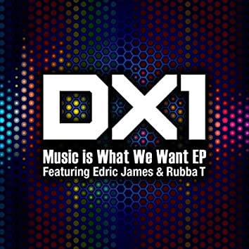 Music Is What We Want - EP
