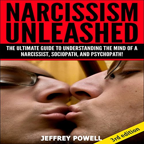 Narcissism Unleashed 2nd Edition audiobook cover art