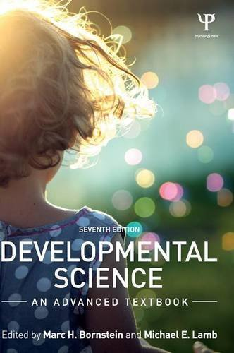 Compare Textbook Prices for Developmental Science: An Advanced Textbook 7 Edition ISBN 9781848726116 by Bornstein, Marc H.,Lamb, Michael E.