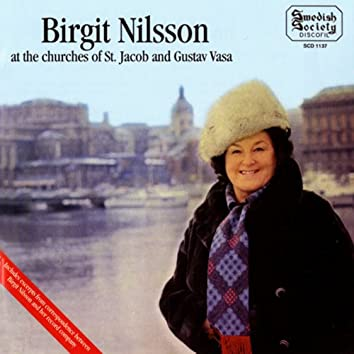 Birgit Nilsson at the Churches of St. Jacob and Gustav Vasa
