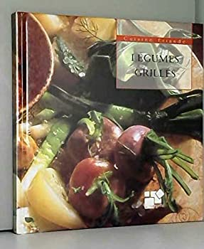 Hardcover LEGUMES GRILLES (CUISINE FRIANDE) [French] Book