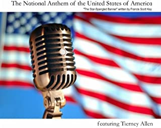 The National Anthem of the United States of America (The Star-spangled Banner)