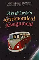 Jess & Laylas Astronomical Assignment (Paperback) Copyright 2016 0328853909 Book Cover