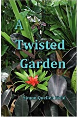 A Twisted Garden Paperback