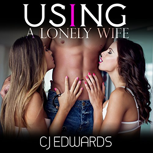 Using a Lonely Wife audiobook cover art