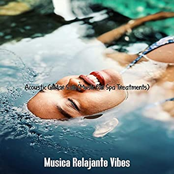 Acoustic Guitar Solo (Music for Spa Treatments)