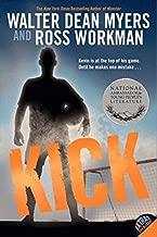 Kick by Walter D Myers (April 06,2012)