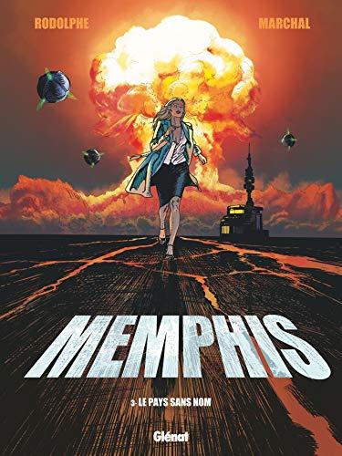 Memphis - Tome 03: Le Pays sans nom