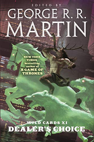 Wild Cards XI: Dealer's Choice: Book Three of the Rox Triad (English Edition)