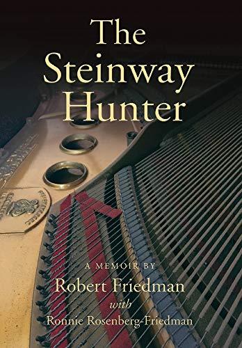 The Steinway Hunter: A Memoir
