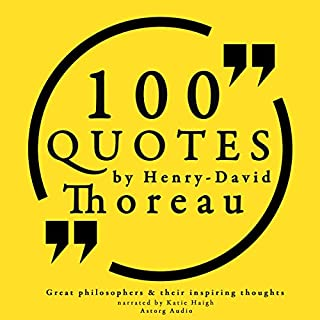 100 Quotes by Henry David Thoreau (Great Philosophers and Their Inspiring Thoughts) cover art