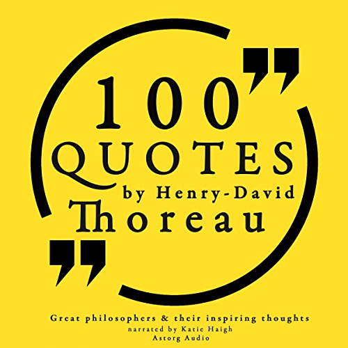 100 Quotes by Henry David Thoreau Audiobook By Henry David Thoreau cover art