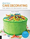 Best Cake Decorating Books - First Time Cake Decorating: The Absolute Beginner's Guide Review