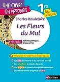 Analyse et étude de l'œuvre - Les Fleurs du Mal de Baudelaire - Réussir son BAC Français 1re 2021 - Parcours associé Alchimie poétique : la boue et l'or - Une œuvre, un parcours