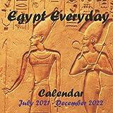 "Egypt everyday Calendar July 2021 - December 2022: 18 Months Calendar 2022 8.5""x8.5"" size | National and International Holidays | African Travel Destination | Visit Egypt From Home"