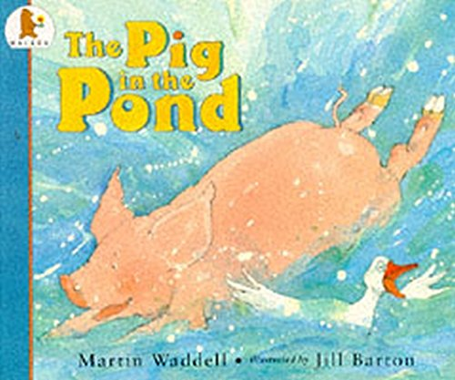Waddell, M: Pig in the Pond (Big Books)