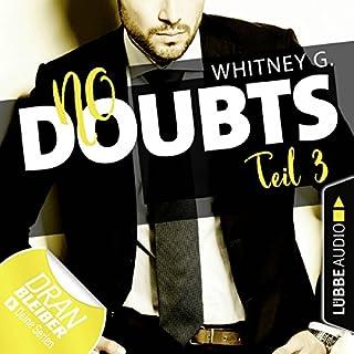 No Doubts     Reasonable Doubt 3              Autor:                                                                                                                                 Whitney G.                               Sprecher:                                                                                                                                 Sebastian Walch,                                                                                        Karen Kasche                      Spieldauer: 5 Std. und 27 Min.     513 Bewertungen     Gesamt 4,6