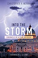 Into the Storm: Chronicle of a Year in Crisis