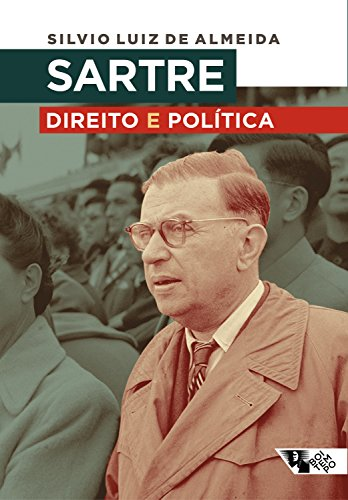Sartre: direito e política: Ontologia, liberdade e revolução
