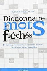 Dictionnaire des mots fléchés - Nouvelle édition d'Aude Bidard de La Noë