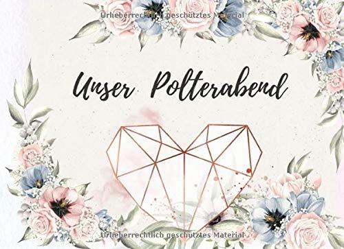 Unser Polterabend: das perfekte fuer deine Glückwünsche | 70 Seiten Platz | Blumen design mit...