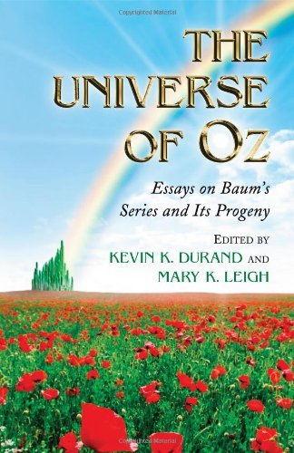 The Universe of Oz: Essays on Baum's Series and Its Progeny (English Edition)
