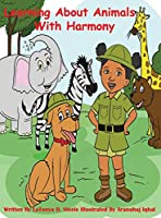 Learning About Animals With Harmony (Learning with Harmony)